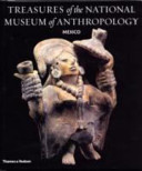 Treasures of the National Museum of Anthropology  Mexico PDF