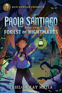 Paola Santiago and the Forest of Nightmares PDF