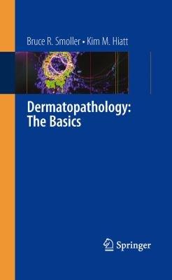 Dermatopathology: The Basics