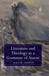 Literature and Theology as a Grammar of Assent