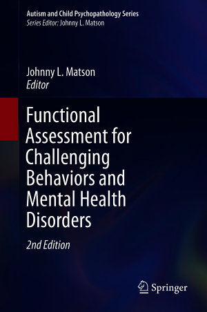 Functional Assessment for Challenging Behaviors and Mental Health Disorders