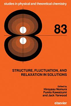 Structure  Fluctuation  and Relaxation in Solutions PDF