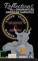 Reflections of a Disgruntled American Gargoyle PDF