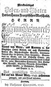 Merckwürdiges Leben und Thaten des berühmten französischen Marschalls Herrn Joh. Franz Desmarets, Marquis v Maillebois, Barons von Bleny ...