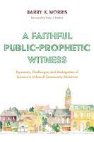 A Faithful Public Prophetic Witness PDF