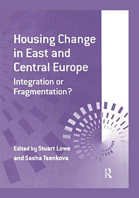 Housing Change in East and Central Europe PDF