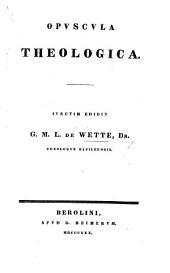 Opuscula Theologica
