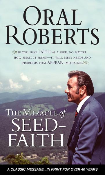 Download The Miracle of Seed Faith Book