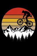 Funny Biker and Bmx Biking Journal
