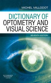 Dictionary of Optometry and Visual Science E-Book: Edition 7