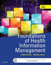 Foundations of Health Information Management - E-Book: Edition 4