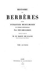 Histoire des Berbères et des dynasties musulmanes de l'Afrique septentrionale: collationné sur plusieurs manuscrits, Volume4
