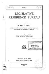 Legislative Reference Bureau: A Statement Setting Forth the Purpose of the Proposed Law, and Giving an Outline of the Plan