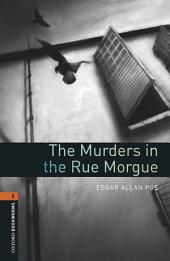 The Murders in the Rue Morgue Level 2 Oxford Bookworms Library: Edition 3