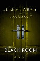 The Black Room: Door Six