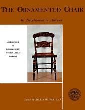 Ornamented Chair: Its Development in America (1700-1890)