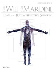 Flaps And Reconstructive Surgery E Book
