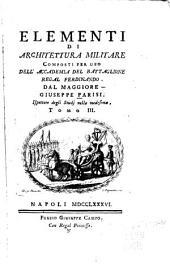 Elementi di architettura militare: Volume 3