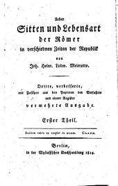 Ueber Sitten und Lebensart der Römer in verschiednen Zeiten der Republik: Bände 1-2
