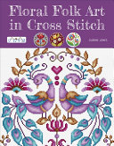 Floral Folk Art in Cross Stitch