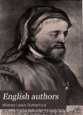 English Authors: A Hand-book of English Literature from Chaucer to Living Writers