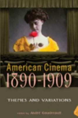 American Cinema  1890 1909