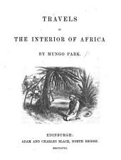 Travels in the interior of Africa. [A reprint of the preceding, followed by a short summary of the travels of 1805.]