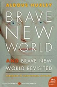 Brave New World and Brave New World Revisited Book