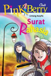 Pink Berry Club: Surat Rahasia
