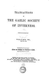 Transactions of the Gaelic Society of Inverness: Volume 9