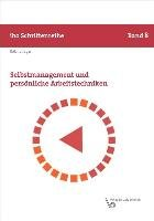 Selbstmanagement und pers  nliche Arbeitstechniken PDF