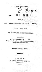 First Lessons in Algebra: Being an Easy Introduction to that Science : Designed for the Use of Academies and Common Schools