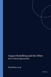 August Strindberg and the Other: New Critical Approaches