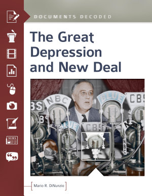 The Great Depression and New Deal  Documents Decoded PDF