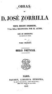 Obras de D. Jose Zorrilla: Obras poeticas