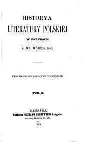 Historya literatury polskiéj w zarysach: Tomy 1-4