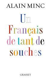 Un Français de tant de souches