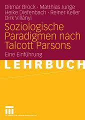 Soziologische Paradigmen nach Talcott Parsons: Eine Einführung
