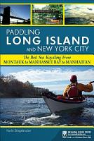 Paddling Long Island and New York City PDF