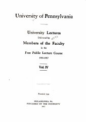University Lectures: Delivered by Members of the Faculty in the Free Public Lecture Course, 1913-1914, Volume 4
