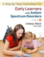A Step-by-Step Curriculum for Early Learners with Autism Spectrum Disorders