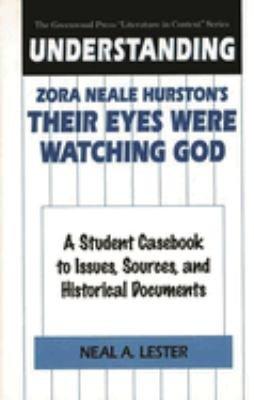 Understanding Zora Neale Hurston s Their Eyes Were Watching God