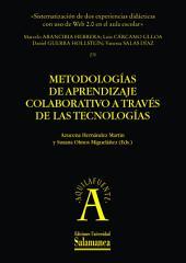 «Sistematización de dos experiencias didácticas con uso de Web 2.0 en el aula escolar»: EN Metodologías de aprendizaje colaborativo a través de las tecnologías