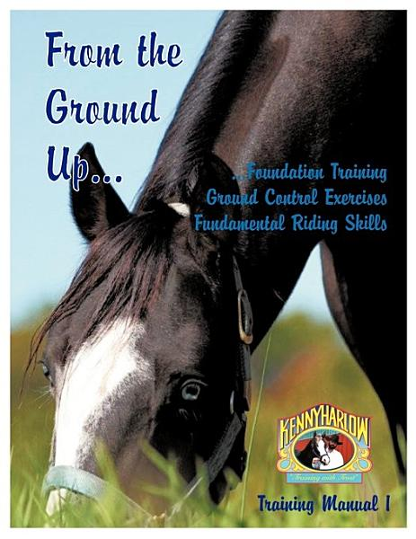 From the Ground Up   Foundation Training  Ground Control Exercises  Fundamental Riding Skills