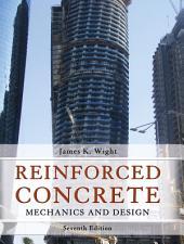 Reinforced Concrete: Mechanics and Design, Edition 7
