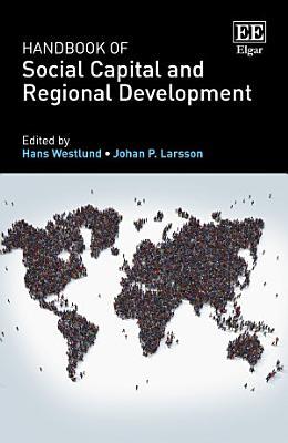 Handbook of Social Capital and Regional Development