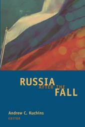 Russia After the Fall