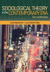 Sociological Theory In The Contemporary Era Book PDF