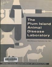 The Plum Island Animal Disease Laboratory
