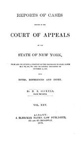 Reports of Cases Decided in the Court of Appeals of the State of New York: Volume 70